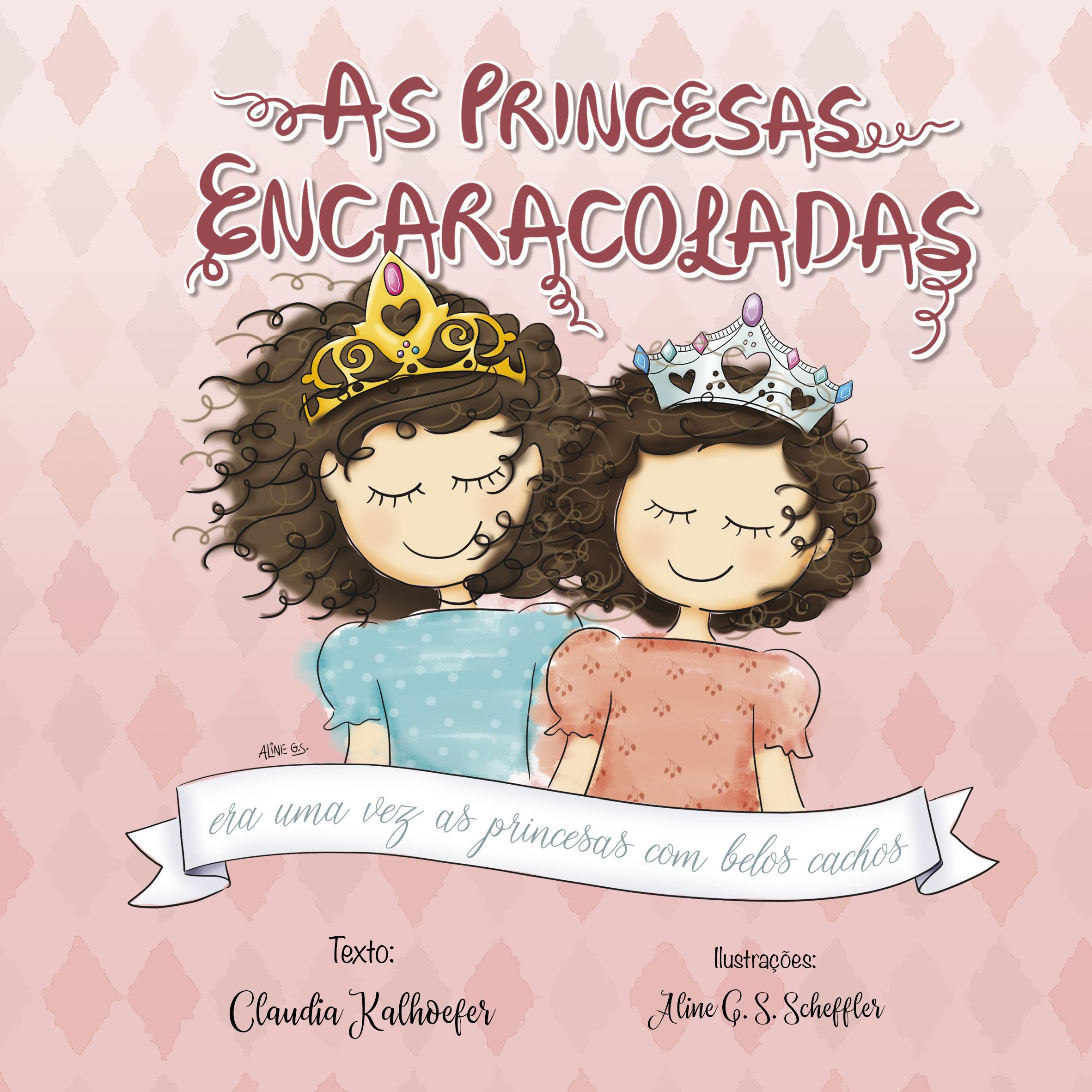 As princesas da vida real: Mãe cria história para empoderar as filhas